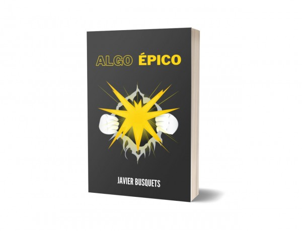 Algo Épico, la novela (portada 3D)